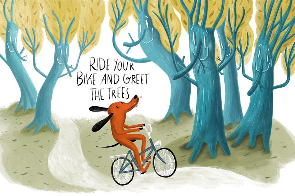 """Ride your bike and greet the trees"" – illustration of a dog cycling in a forrest"